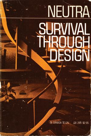 neutra-survival-through-design